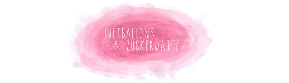 Luftballons & Zuckerwatte