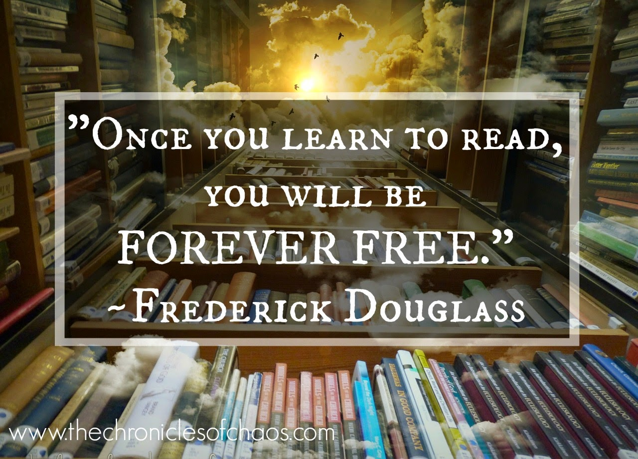"""Once you learn to read, you will be forever free.""; book quotes; quotes about reading"