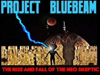 ground zero: project blue beam - the rise &amp; fall of the neo-skeptic