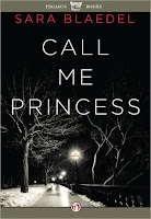 Call Me Princess by Sara Blaedel