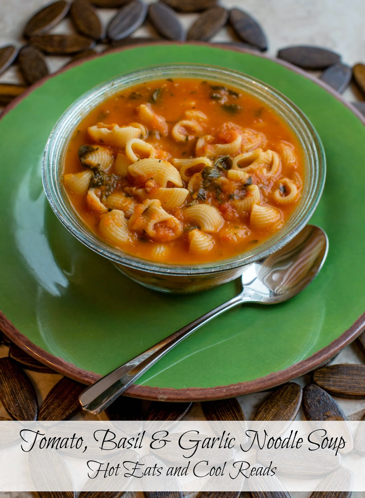 This meatless soup is full of flavor! Perfect for lunch or dinner! Tomato, Basil and Garlic Noodle Soup from Hot Eats and Cool Reads!