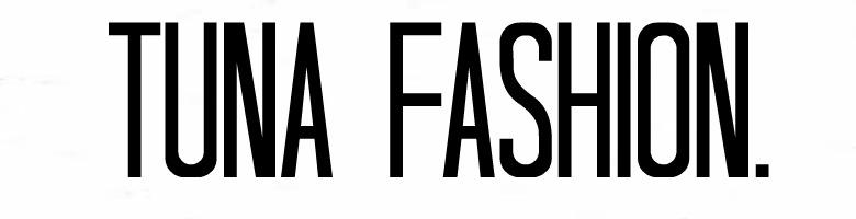 Tuna Fashion