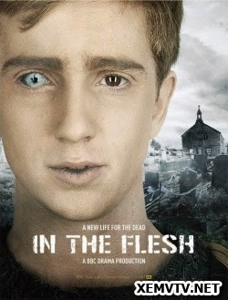 Thân Xác Phần 1 - In The Flesh Season 1