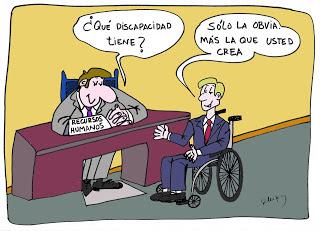 En un despacho de recursos humanos el entrevistador pregunta al entrevistado, que es una persona usuaria de silla de ruedas. ¿Qué discapacidad tiene? Y el entrevistado responde: Sólo la obvia. Más la que usted crea.