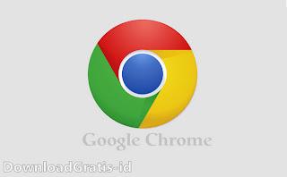 Download Browser Google Chrome Terbaru