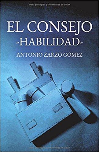 El Consejo: habilidad de Antonio Zarzo Gómez
