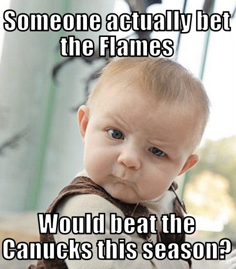 Canucks Flames Memes Skeptical Baby