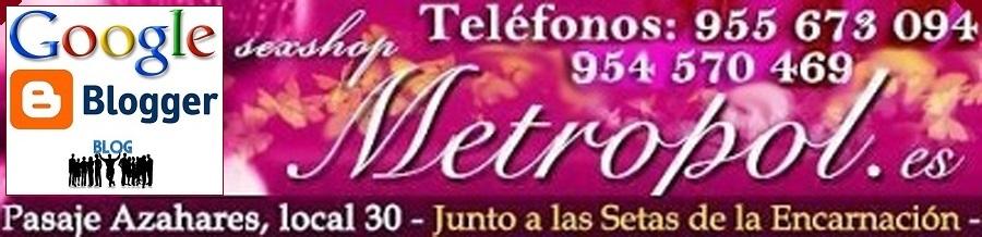 SEXSHOP SEVILLA METROPOL 955673094 TIENDA EROTICA