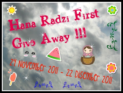 Hana Radzi First Give Away