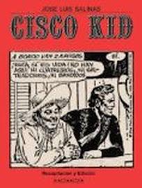 Cisco Kid de José Luis Salinas, tiras diarias. 6 tomos.