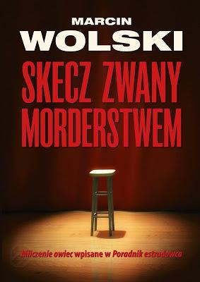 Marcin Wolski, kryminał.