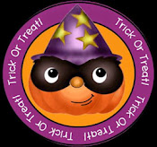 TRICK or TREAT !! Oct 31 - Nov2 2014