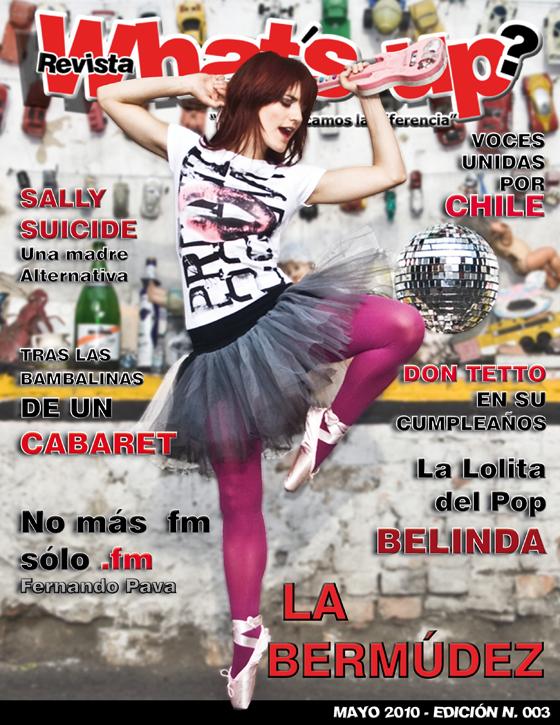 LA-BERMUDEZ-PLAN B-homenaje, patricia-bermudez-colombiana-artista-integral-actriz-cantante-revista-whats-up-portada-articulo