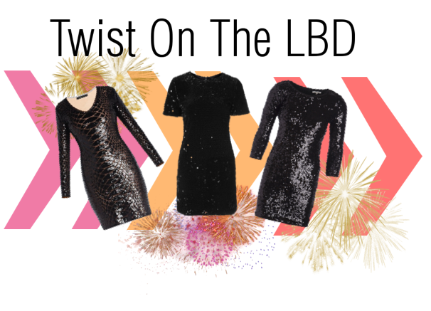 2015, FASHION, NEW YEAR'S EVE, NYE, STYLE, FASHION, DRESS, SPARKLE, LBD, FASHION ADVICE