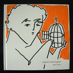 'Ninguém muda ninguém' by André Dahmer.