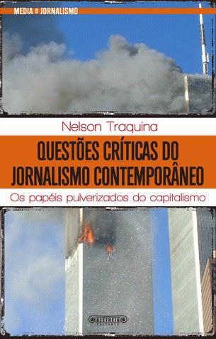 Questões críticas do jornalismo contemporâneo - Os papéis pulverizados do capitalismo