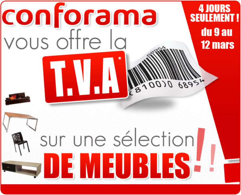 le blog malin conforama tva offerte du 9 au 12 mars 2012. Black Bedroom Furniture Sets. Home Design Ideas