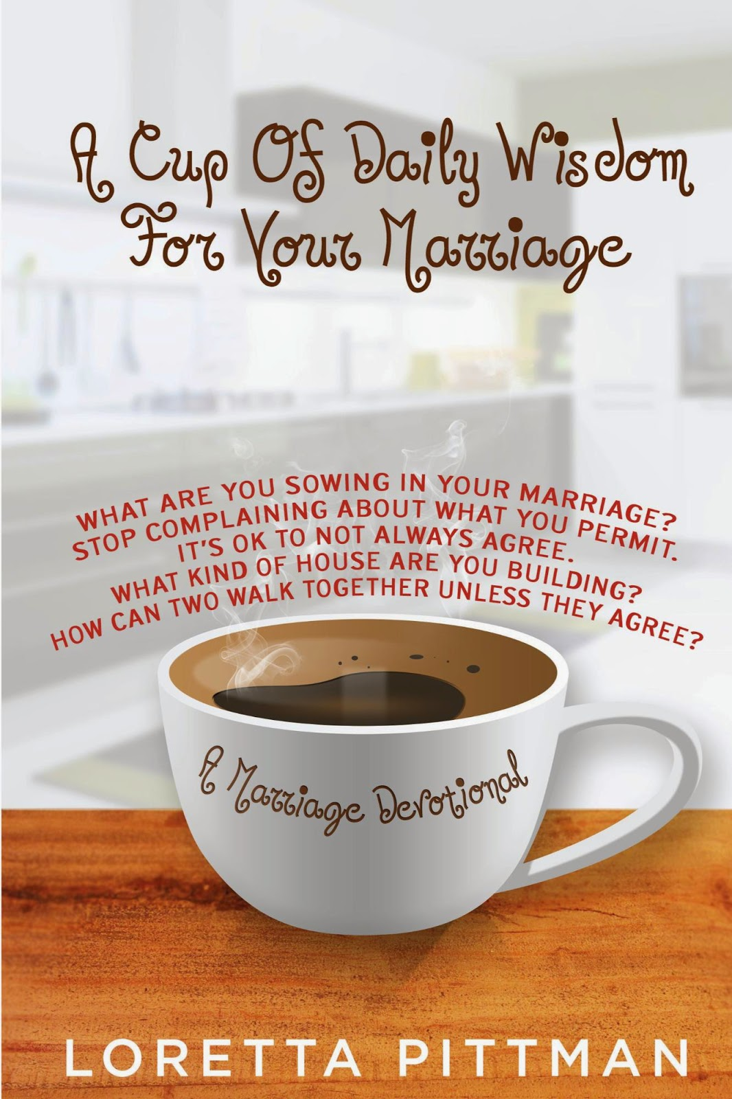 a cup of daily wisdom for your marriage, loretta pittman, marriage devotional
