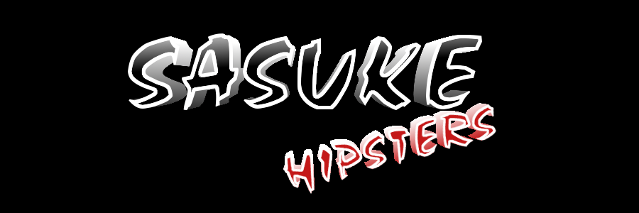 Ninja Please: Sasuke Hipsters