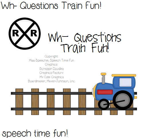 Speech Time Fun: Wh- Questions Train Fun! ((and giveaway))
