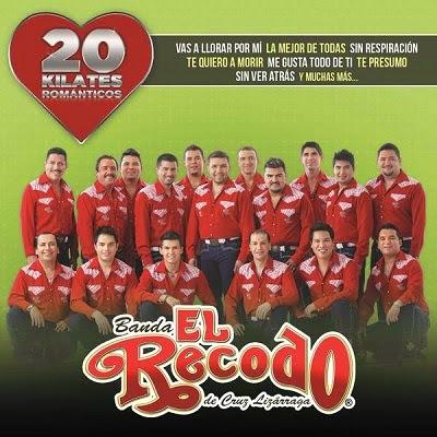 Banda El Recodo – 20 Kilates Romanticos
