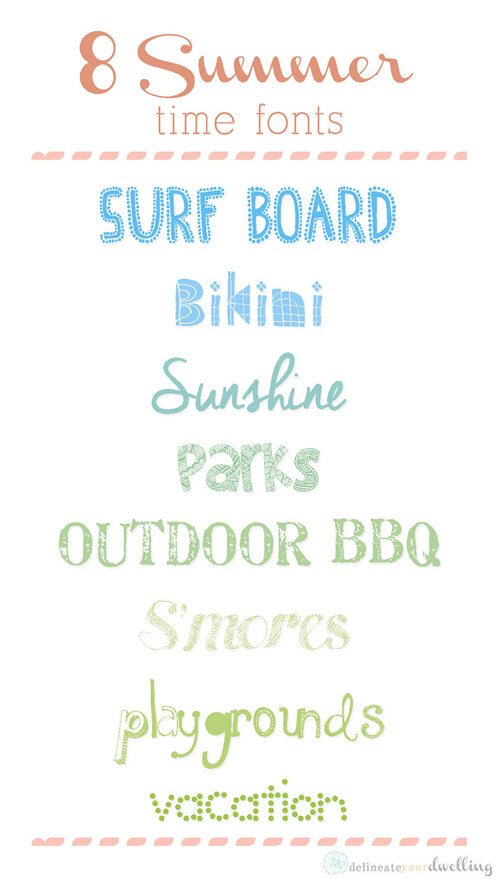 EIGHT free Summer Fonts, Delineate Your Dwelling #summer #free #fonts