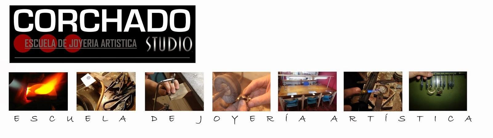 ESCUELA DE JOYERIA ARTISTICA CORCHADO