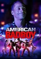 Ver American Bad Boy Online Gratis película Subtitulada