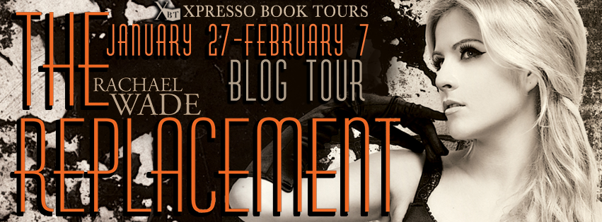 http://xpressobooktours.com/2013/11/06/tour-sign-up-the-replacement-by-rachael-wade/