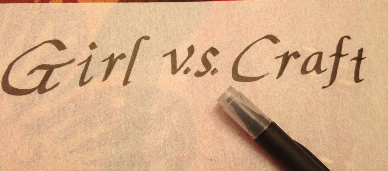 Girl Vs Craft Girls Vs Calligraphy