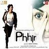 Phhir songs