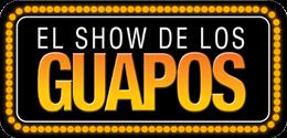 El Show de los Guapos