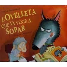 Llibre infantil imprescindible L'ovelleta que va venir a sopar