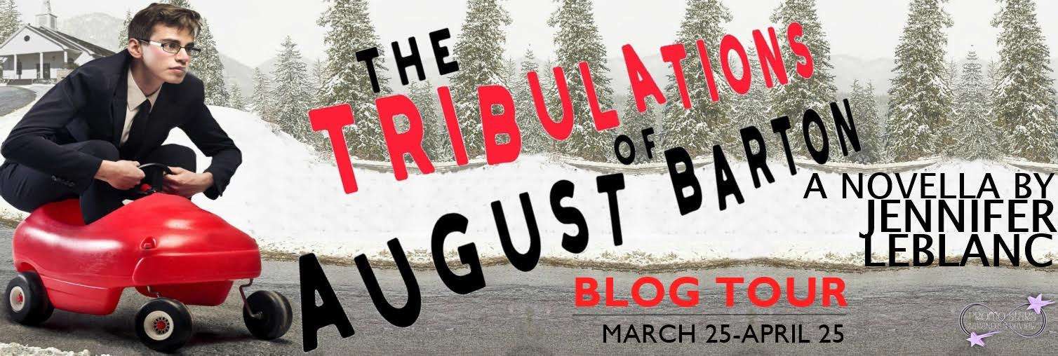 The Tribulations of August Barton Blog Tour