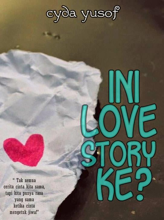 Manuskrip Pertama (d0ne!): ini LOVE STORY ke?