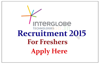 InterGlobe Technologies off Campus Drive for freshers for the various posts 2015