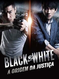 Black e White: A Origem da Justiça - BDRip Dublado