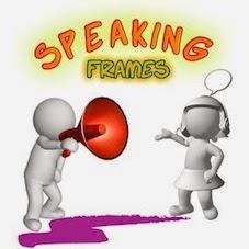 CLIL: SPEAKING FRAMES