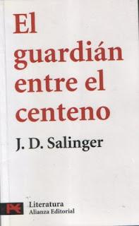 el guardian entre el centeno JD Salinger