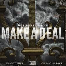Joe Budden ft. Ransom - Make A Deal