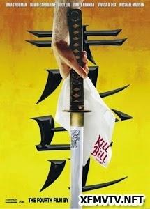 Cô Dâu Báo Thù 1 - Kill Bill 1