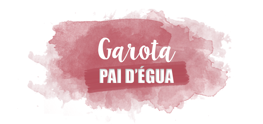 Garota Pai D'égua
