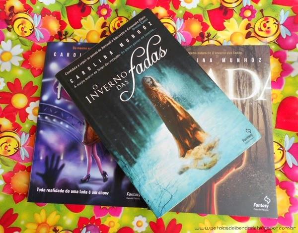 livros, fadas, O inverno das fadas, Carolina Munhóz, resenha, trechos, fotos, sinopse,
