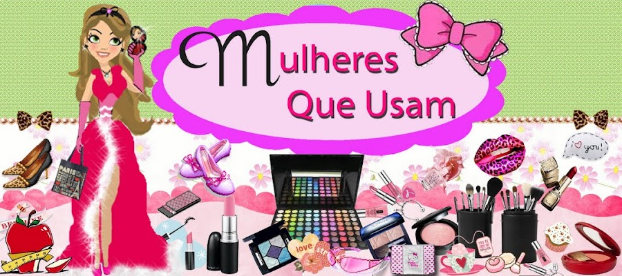 Mulheres Que Usam