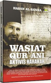 Wasiat Qurani Aktivis Harakah | TOKO BUKU ONLINE SURABAYA