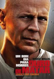 """Poster do filme """"Duro de Matar - Um Novo Dia Para Morrer"""""""