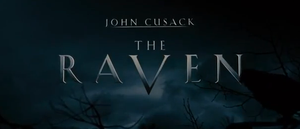 The Raven 2012 mystery trailer title from Rogue Pictures 19th century slasher film