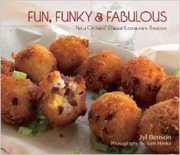 Fun, Funky and Fabulous New Orleans Casual Restaurant Recipes cover