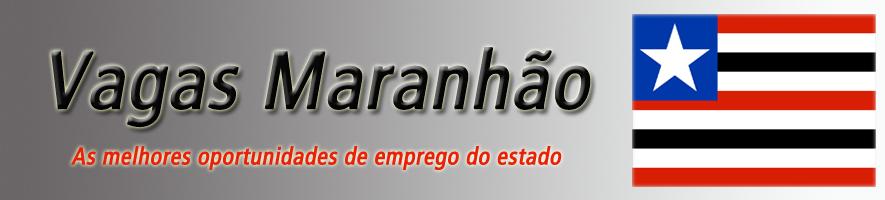 Vagas no Maranhão