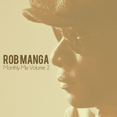 Rob Manga - Monthly Mix Vol 2